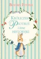 Króliczek Piotruś i inne historyjki