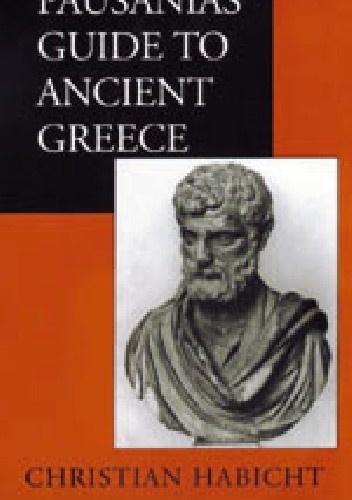 Okładka książki Pausanias' Guide to Ancient Greece