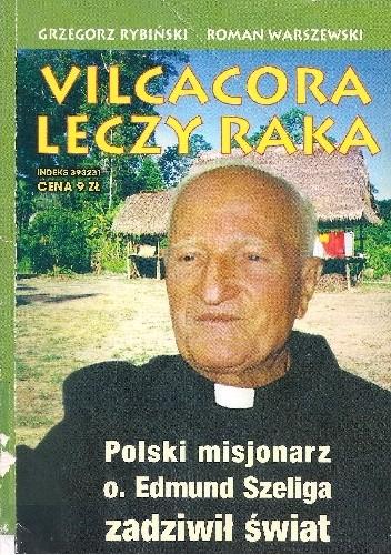 Okładka książki Vilcacora leczy raka