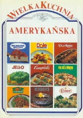 Okładka książki Wielka Kuchnia Amerykańska