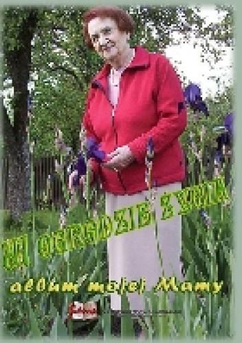 Okładka książki W ogrodzie życia