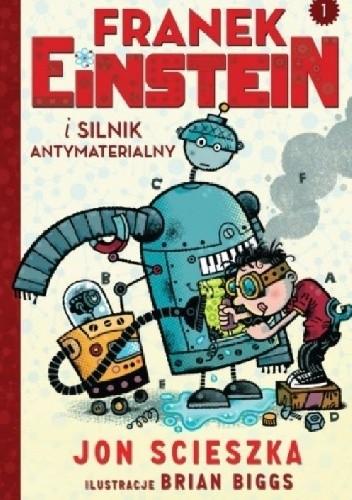 Okładka książki Franek Einstein i silnik antymaterialny