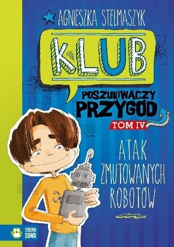 Okładka książki Atak zmutowanych robotów