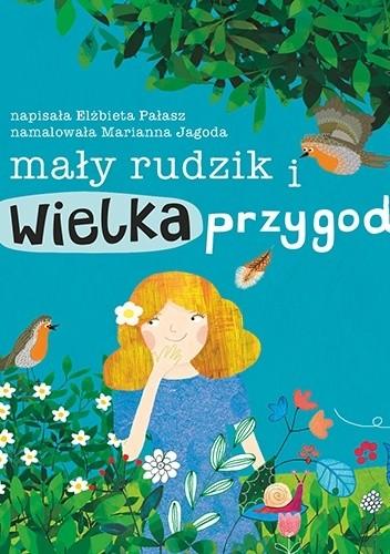 Okładka książki Mały rudzik i wielka przygoda