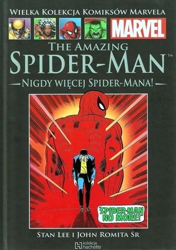 Okładka książki The Amazing Spider-Man: Nigdy więcej Spider-Mana!
