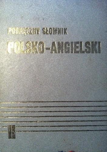 Okładka książki Podręczny słownik polsko-angielski A-Ż