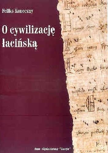 Okładka książki O cywilizację łacińską
