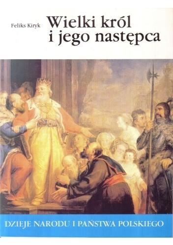 Okładka książki Wielki król i jego następca