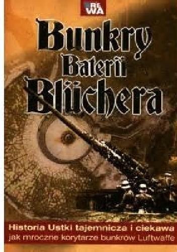 Okładka książki Bunkry baterii Blüchera