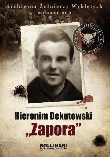 """Okładka książki Hieronim Dekutowski """"Zapora"""""""