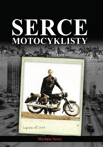 Okładka książki Serce Motocyklisty