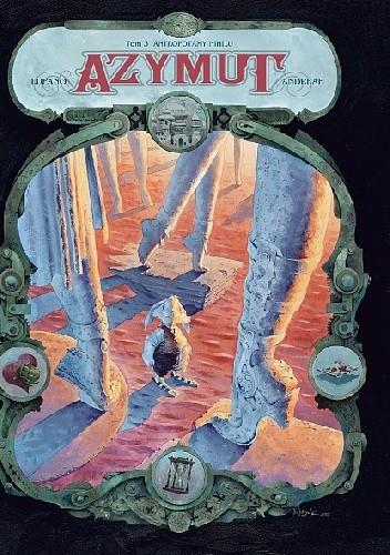 Okładka książki Azymut. Antropotamy Nihilu
