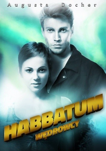 Czy kontynuacja może być lepsza od pierwszej części? Habbatum - Augusta Docher.