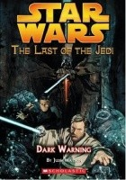 The Last of the Jedi: Dark Warning