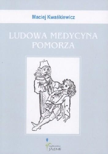 Okładka książki Ludowa medycyna Pomorza