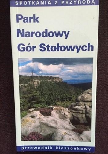 Okładka książki Park Narodowy Gór Stołowych