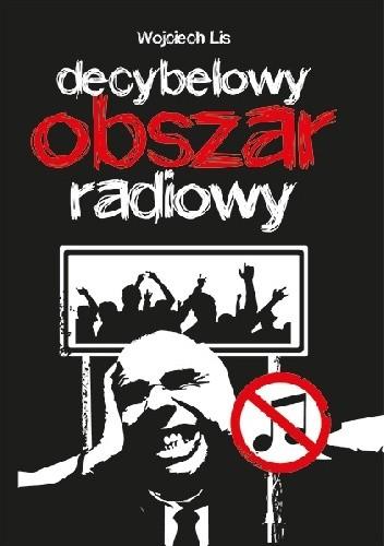 Okładka książki Decybelowy Obszar Radiowy
