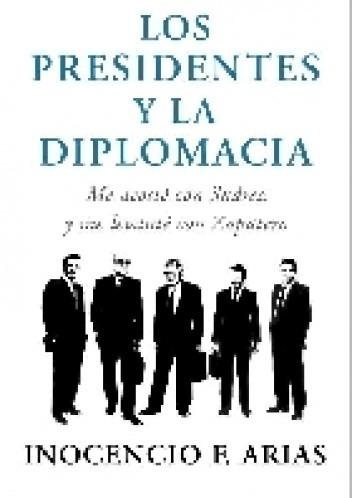 Okładka książki Los presidentes y la diplomacia