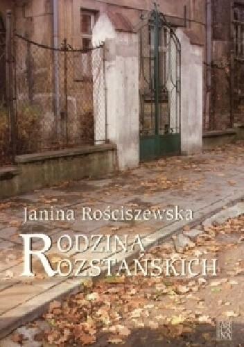 Okładka książki Rodzina Rozstańskich