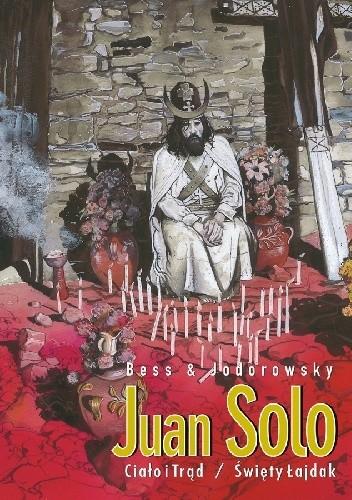 Okładka książki Juan Solo #2: Ciało i trąd. Święty łajdak