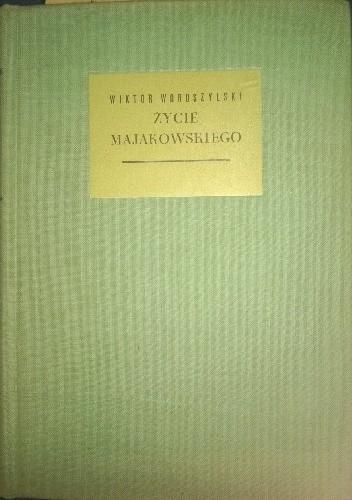 Okładka książki Życie Majakowskiego
