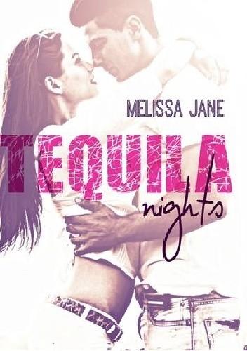Okładka książki Tequila Nights