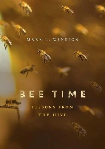 Okładka książki Bee Time. Lessons from the Hive