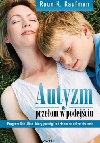Okładka książki Autyzm. Przełom w podejściu