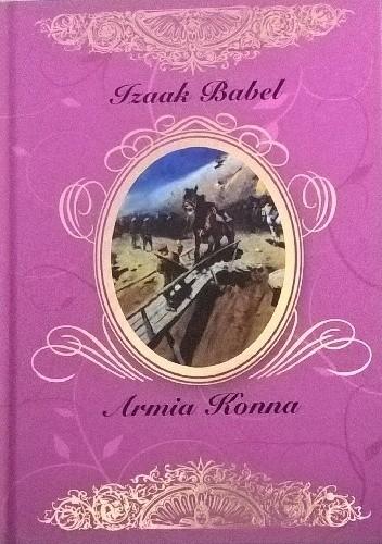 Okładka książki Armia Konna i inne opowiadania