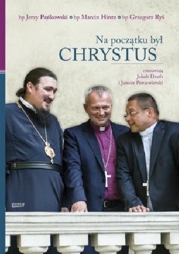 Okładka książki Na początku był Chrystus