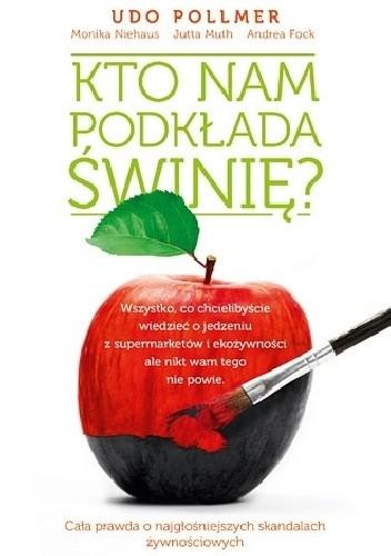 Okładka książki Kto nam podkłada świnię?