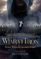 Wiara i tron. Święty Wojciech i początki Polski