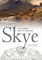 Skye. The island and its legends