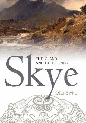 Okładka książki Skye. The island and its legends