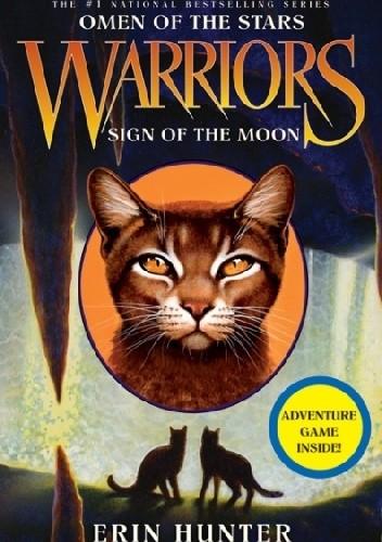 Okładka książki Warriors: Omen of the Stars #4: Sign of the Moon