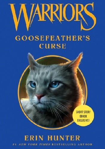 Okładka książki Warriors: Goosefeather's Curse