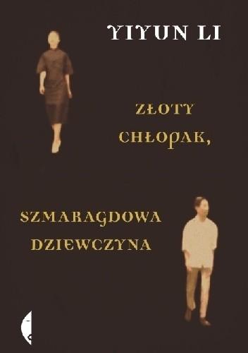Okładka książki Złoty chłopak, szmaragdowa dziewczyna