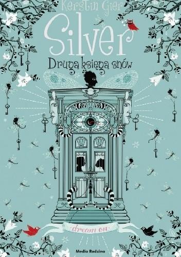 Okładka książki Silver. Druga księga snów