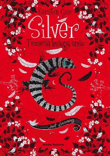 Okładka książki Silver. Trzecia księga snów