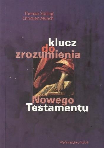 Okładka książki Klucz do zrozumienia Nowego Testamentu