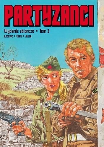 Okładka książki Partyzanci. Tom 3