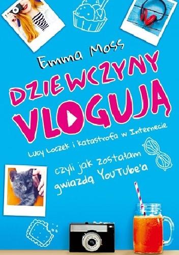 Okładka książki Dziewczyny vlogują