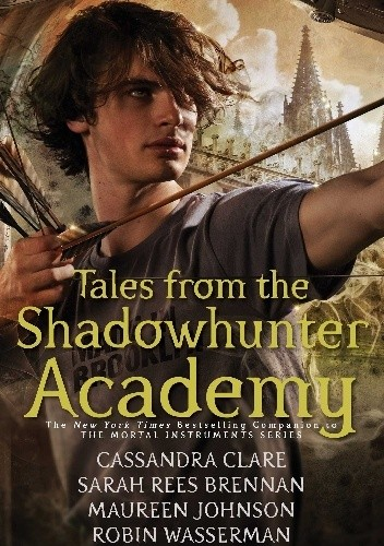Okładka książki Tales from the Shadowhunter Academy