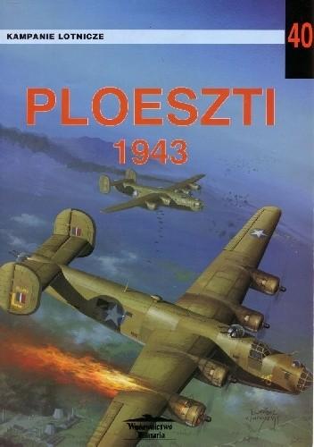 Okładka książki Ploeszti 1943