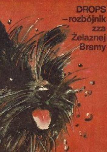 Okładka książki Drops - rozbójnik zza Żelaznej Bramy