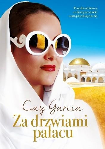 Okładka książki Za drzwiami pałacu. W służbie saudyjskiej księżniczki