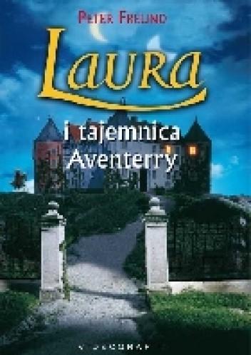 Okładka książki Laura i tajemnice Aventerry