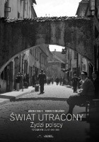 Świat utracony. Żydzi polscy - fotografie z lat 1918-1939