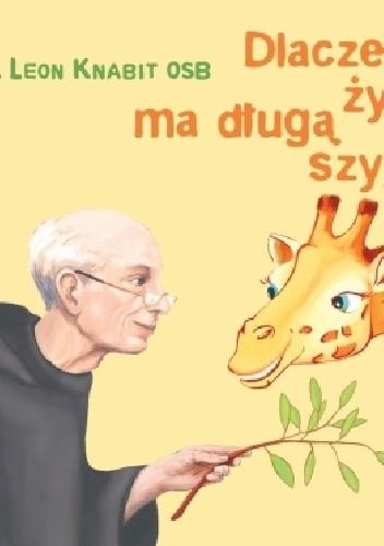 Okładka książki Dlaczego żyrafa ma długą szyję?