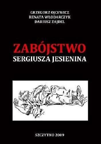 Okładka książki Zabójstwo Sergiusza Jesienina